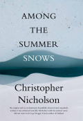 Among the summer snows by Christopher Nicholson